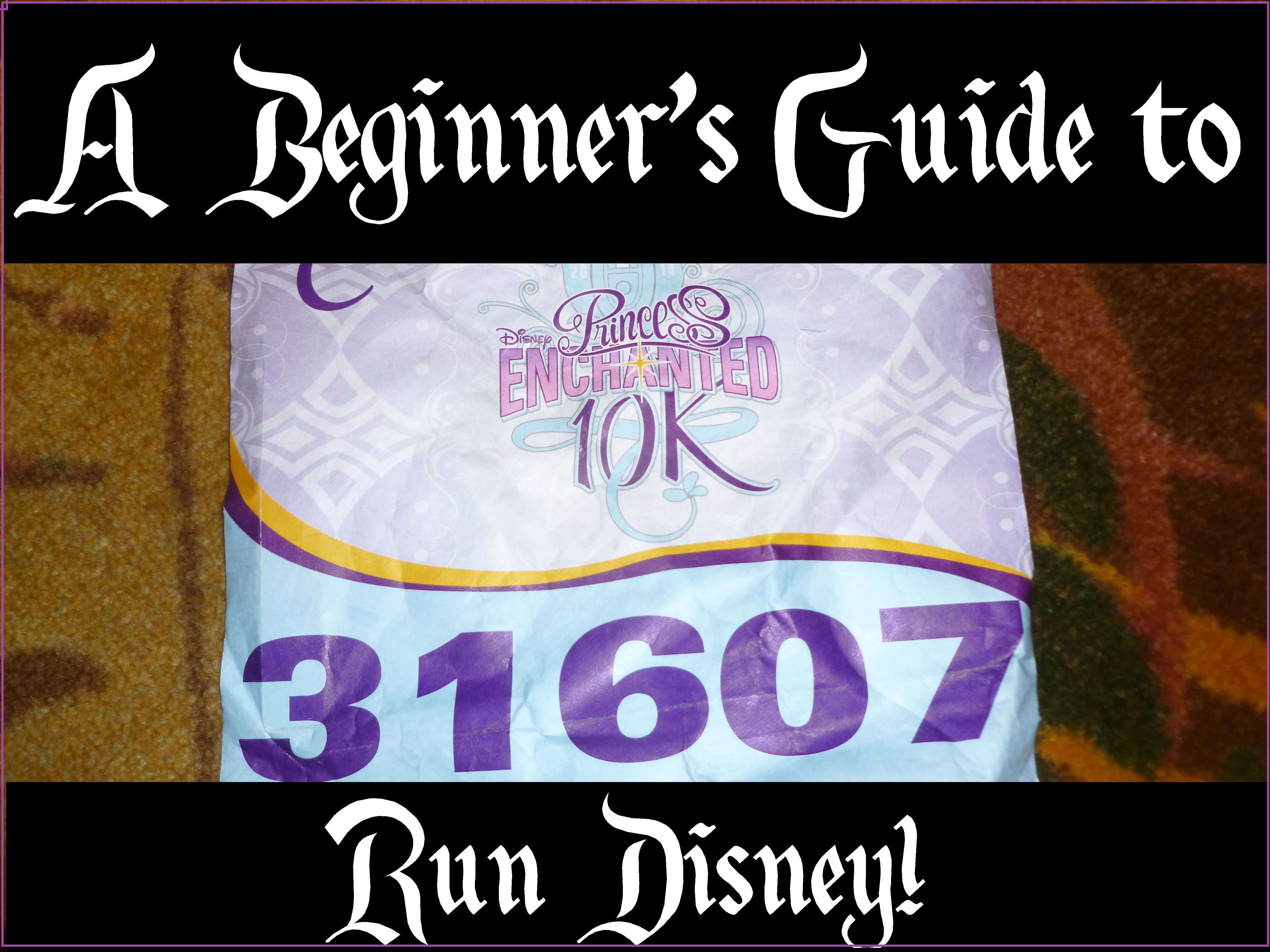 Beginner's Guide to RunDisney - Disney in your Day