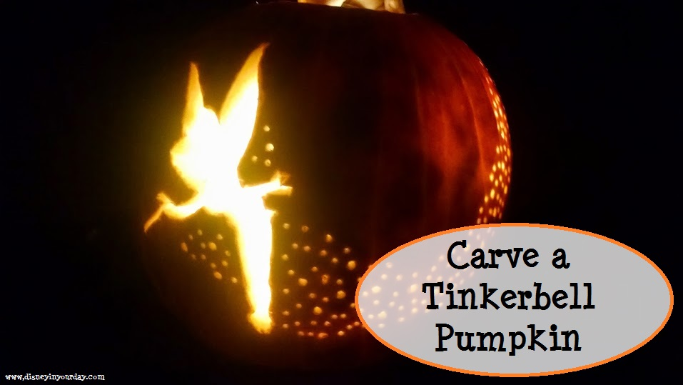 Carving A Tinkerbell Pumpkin  Disney In Your Day